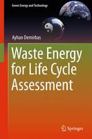 Cover for Waste Energy for Life Cycle Assessment by Ayhan Demirbas