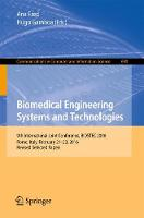 Cover for Biomedical Engineering Systems and Technologies  by Ana Fred