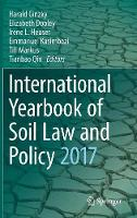 Cover for International Yearbook of Soil Law and Policy 2017 by Harald Ginzky