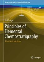 Cover for Principles of Elemental Chemostratigraphy  by Neil Craigie