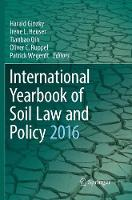 Cover for International Yearbook of Soil Law and Policy 2016 by Harald Ginzky