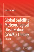 Cover for Global Satellite Meteorological Observation (GSMO) Theory  by Stojce Dimov Ilcev