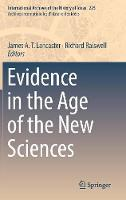 Cover for Evidence in the Age of the New Sciences by James A.T. Lancaster