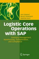 Cover for Logistic Core Operations With SAP  by Jens Kappauf, Bernd Lauterbach, Matthias Koch