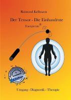Cover for Der Tensor - Die Einhandrute, Energierute  by Raimund Kellmann