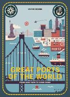 Cover for Great Ports of the World From New York to Hong Kong by Mia Cassany