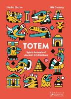 Cover for Totem Spirit Animals of Ancient Civilizations by Mia Cassany