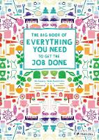 Cover for The Big Book of Everything You Need to Get the Job Done by Mia Cassany