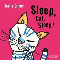Cover for Sleep, Cat, Sleep! by Antje Damm