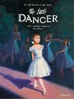 Cover for The Little Dancer A Children's Book Inspired by Edgar Degas by Geraldine Elschner