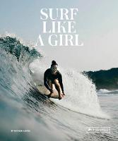 Cover for Surf Like a Girl by ,Carolina Amell