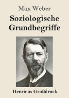 Cover for Soziologische Grundbegriffe (Grossdruck) by Max Weber