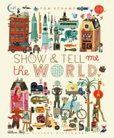 Cover for Show & Tell Me the World (US) by Tom Schamp