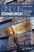 Cover for Only in Edinburgh  by Duncan J. D. Smith