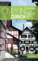 Cover for Only in Zurich  by Duncan J. D. Smith