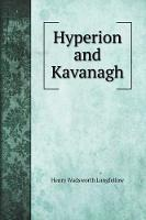Cover for Hyperion and Kavanagh by Henry Wadsworth Longfellow