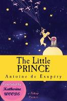 Cover for The Little Prince [Illustrated Edition] by Antoine de Saint Exupery