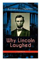Cover for Why Lincoln Laughed (Unabridged) by Russell Conwell