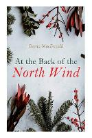 Cover for At the Back of the North Wind Christmas Classic by George MacDonald