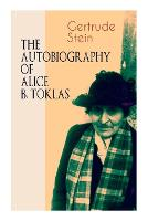 Cover for THE AUTOBIOGRAPHY OF ALICE B. TOKLAS (Modern Classics Series) Glance at the Parisian early 20th century avant-garde (One of the greatest nonfiction books of the 20th century) by Gertrude Stein