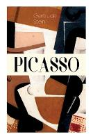 Cover for Picasso Cubism and Its Impact by Gertrude Stein