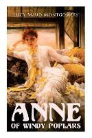 Cover for Anne of Windy Poplars by Lucy Maud Montgomery