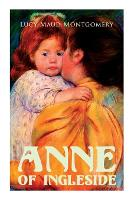 Cover for Anne of Ingleside by Lucy Maud Montgomery