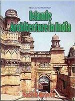 Cover for Islamic Architecture in India by S. Grover