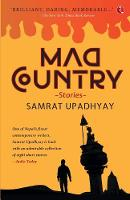 Cover for Mad Country by Samrat Upadhyay