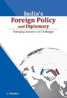 Cover for India's Foreign Policy & Diplomacy  by C. Vinodan