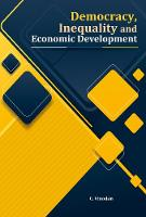 Cover for Democracy, Inequality and Economic Development by C. Vinodan