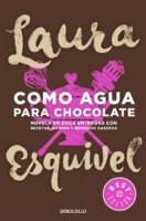 Cover for Como agua para chocolate by Laura Esquivel
