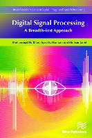 Cover for Digital Signal Processing A Breadth-First Approach by Muhammad Khan, Syed K. Hasnain, Mohsin Jamil