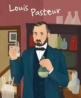 Cover for Louis Pasteur: Genius by Jane Kent