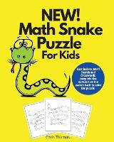 Cover for NEW! Math Snake Puzzle For Kids  by Chris Thomas