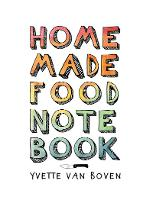 Cover for Home Made Food Notebook by Yvette van Boven