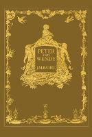 Cover for Peter and Wendy or Peter Pan (Wisehouse Classics Anniversary Edition of 1911 - with 13 original illustrations) by James Matthew Barrie