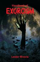 Cover for Handbook of Exorcism by Lester Bivens