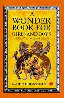 Cover for A Wonder Book for Girls and Boys A Retelling of Greek Myths by Nathaniel Hawthorne
