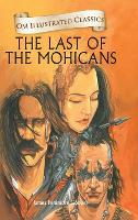 Cover for Om Illustrated Classics the Last of the Mohanicans by James Fenimore Cooper