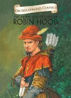 Cover for Om Illustrated Classics the Merry Adventures of Robin Hood by Howard Pyle