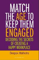 Cover for Match The Age To Keep Them Engaged  by Deepak Malhotra