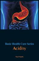 Cover for Basic Health Care Series - Acidity by Maci Valerio