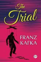 Cover for The Trial by Franz Kafka