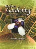 Cover for Urban Gardening  by Arthur van Langenberg