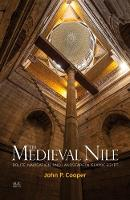 Cover for The Medieval Nile  by John P. Cooper