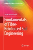 Cover for Fundamentals of Fibre-Reinforced Soil Engineering by Sanjay Kumar Shukla