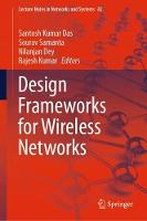 Cover for Design Frameworks for Wireless Networks by Santosh Kumar Das