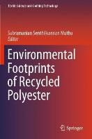 Cover for Environmental Footprints of Recycled Polyester by Subramanian Senthilkannan Muthu