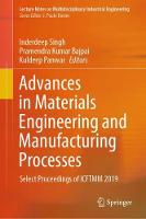 Cover for Advances in Materials Engineering and Manufacturing Processes  by Inderdeep Singh
